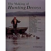 H19674 The Making Of Hunting Decoys William Veasey Hardbound