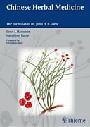 Chinese Herbal Medicine The Formulas Of Dr. John H.f. Shen By Leon I. Hammer