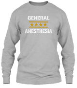 General Anesthesia Classic Long Sleeve T-shirt - 100 Cotton By Srna@usf