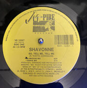 Shavonne So Tell Me Tell Me M-pire. 12andrdquorare Freestyle Vg+++nice