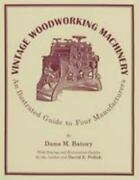 Vintage Woodworking Machinery By Pollak And Batory 1997, Paperback