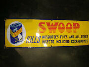 Vintage Swoop Insecticide Kill Masquitoes And Cockroaches Porcelain Enamel Sign