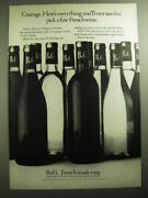 1970 Bandg Barton And Guestier Wine Ad - Courage. Everything You'll Ever Need