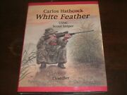 White Feather, Usmc Scout Sniper Carlos Hathcock Signed Book
