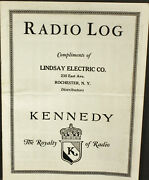 Very Nice Vintage Kennedy Radio Log Compliments Of Lindsay Electric Co. Booklet