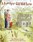 A Family For Old Mill Farm By Shutta Crum New