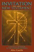 Invitation To The New Testament A Catholic Approach To The Christian Scriptures