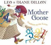 Mother Goose Numbers On The Loose By Leo And Diane Dillon New