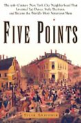 Five Points The 19th Century New York City Neighborhood That Invented Tap Dance