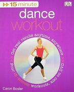 15 Minute Dance Workout By Caron Bosler New
