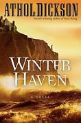 Winter Haven By Athol Dickson New