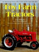 Toy Farm Tractors By Bill Vossler New