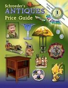 Schroeder's Antiques Price Guide By Collector Books New