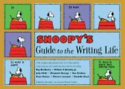 Snoopy's Guide To The Writing Life By Monte Schulz New
