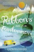 The Ribbons Are For Fearlessness My Journey From Norway To Portugal Beneath The