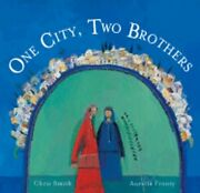 One City, Two Brothers By Chris, Smith New