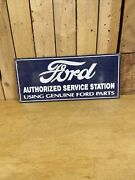 Ford Authorized Service Using Genuine Parts Ande Rooney Porcelain Sign 18x8