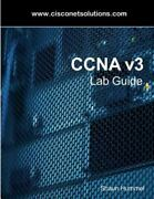 Ccna V3 Lab Guide Routing And Switching Labs Hummel Shaun