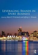 Leveraging Brands In Sport Business By Mark Pritchard Used