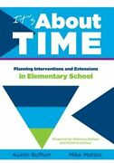 Itand039s About Time [elementary] Planning Interventions And Exrensions In By Buffum