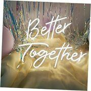 Better Together Neon Sign For Wedding Party Photo Booth, Reusable And