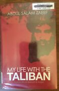 My Life With The Taliban By Abdul Salam Zaeef 2010 Hardcover