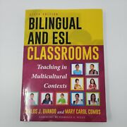 Bilingual And Esl Classrooms Teaching In Multicultural Contexts Carlos Ovando