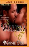 The Warrior's Gift By Bonnie Dee Not An Audio Book-tradepaperback