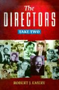 Directors Take Two By Robert J Emery New