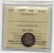 1889 Canada 10 Cents Silver Coin Iccs F-15