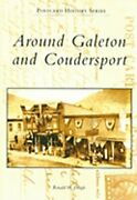 Around Galeton And Coudersport By Ronald W Dingle New