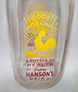 Hanson's Dairy Milk Bottle Of Health Rooster Crowing Good Morning Sun 1 Quart
