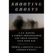 H9780399562549 Shooting Ghosts A U.s. Marine, A Combat Photographer, And Their
