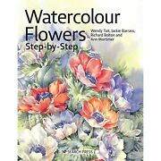 H9781782217848 Watercolour Flowers Step-by-step Wendy Tait Et Al Paperbound