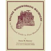 H9781879335752 Vintage Woodworking Machinery An Illustrated Guide To Four