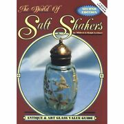 The World Of Salt Shakers Antique And Art Glass Value Guide, Vol. 2, 2nd Edition