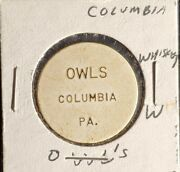 Owls, Columbia Pa Good For 1 Whiskey In Trade Token Gft1680