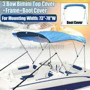 Bimini Top 3 Bow Boat Cover 46 H 73 - 78 W 6ft. Long W/ Boot And Rear Poles