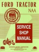 Ford Tractor Golden Jubilee / Naa Shop Manual 1953-1955