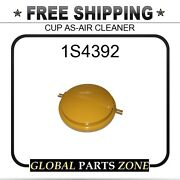 1s4392 - Cup As-air Cleaner 9s1127 For Caterpillar Cat