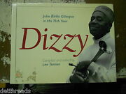 Dizzy Gillespie 75th By Lee Tanner - Photograph Biography Hardcover Book - 1992