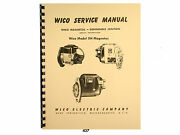 Wico Service And Parts Manual For Type Xh Magnetos 50 Pages 437