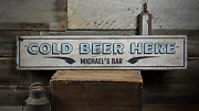 Cold Beer Here Custom Bar Owner - Rustic Distressed Wood Sign