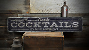 Classic Cocktails Crafted With Care - Rustic Distressed Wood Sign