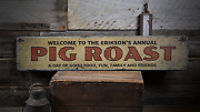 Pig Roast Annual Party Custom Party - Rustic Distressed Wood Sign