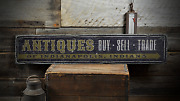 Buy Sell Trade Antiques Custom Store - Rustic Distressed Wood Sign