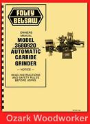 Foley Belsaw 3680920 Automatic Carbide Grinder Instructions And Parts Manual 1141