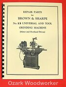 Brown And Sharpe Old 13 Universal Grinder Parts Manual 0785