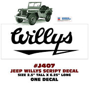 Qj-j407 Jeep - Willys - Willys Script Decal - Licensed - One Decal
