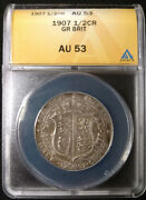High Grade 1907 Great Britain Silver 1/2 Half Crown Graded By Anacs As An Au-53